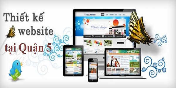 Thiết kế website quận 5 tại tphcm chuyên nghiệp
